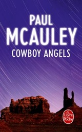 Couverture du livre Cowboy Angels de Paul McAuley