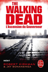 Couverture de The Walking Dead - l'ascension du Gouverneur